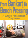 Bankart to Bench Pressing: A Surgical Rehabilitation Progression