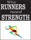 Why Runners Need Strength