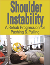 Shoulder Instability: A Surgical Rehabilitation Progression