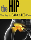 The Hip: The Key to Back and Leg Pain