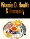 Vitamin D, Health & Immunity
